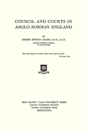Council and Courts in Anglo-Norman England