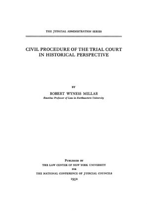 Civil Procedure of the Trial Court in Historical Perspective.