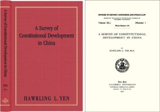 A Survey of Constitutional Development in China. Hawkling L. Yen