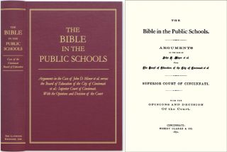 The Bible in the Public Schools: Arguments in the Case Of John D Minor. John Minor, Plaintiff
