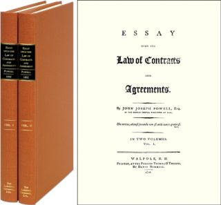Essay Upon the Law of Contracts and Agreements. 2 Vols. John Joseph Powell