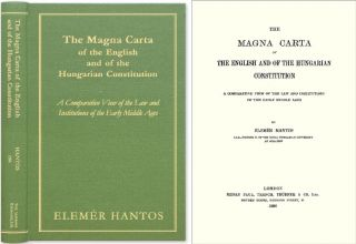 The Magna Carta of the English and of the Hungarian Constitution: A. Elemer Hantos