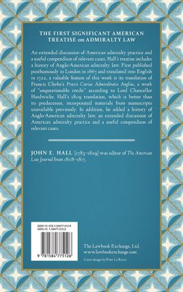The Practice and Jurisdiction of the Court of Admiralty; In Three...
