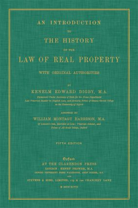 An Introduction to the History of the Law of Real Property. Kenelm Edward Digby, William Montagu...