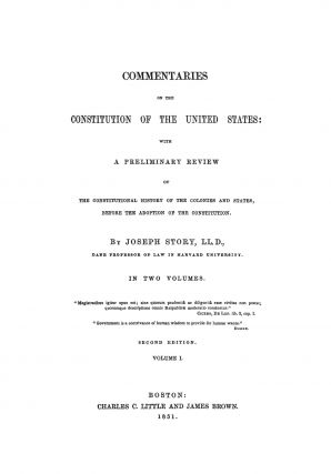 Commentaries on the Constitution of the United States. 2d ed. 2 Vols.
