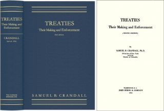 Treaties, Their Making and Enforcement. Second edition. Samuel B. Crandall
