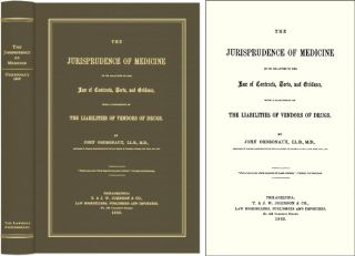 The Jurisprudence of Medicine in its Relation to the Law of. John Ordronaux