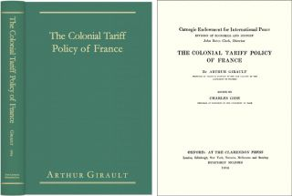 The Colonial Tariff Policy of France. Arthur Girault, Charles Gide