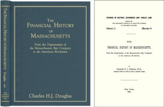 The Financial History of Massachusetts: From the Organization of the. Charles H. J. Douglas
