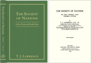 The Society of Nations: Its Past, Present, and Possible Future. Thomas Joseph Lawrence