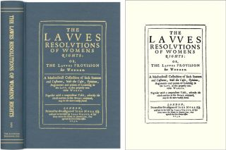 The Lawes Resolutions of Womens Rights: Or, The Lawes Provision for. T. E.