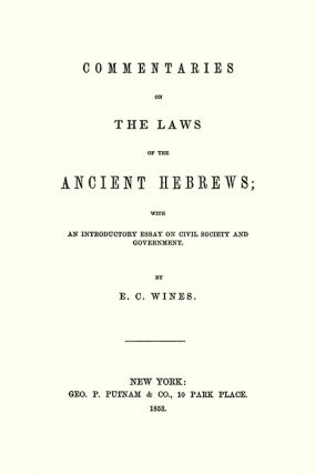 Commentaries on the Laws of the Ancient Hebrews with an...