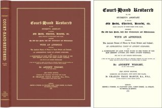 Court-Hand Restored or, The Student's Assistant in Reading Old Deeds. Andrew Wright.