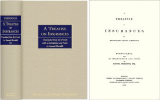 A Treatise on Insurances. Translated from the French with an. Balthazard Marie Emerigon.