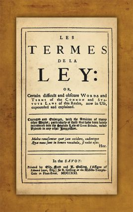 Les Termes de la Ley Or Certain Difficult and Obscure Words and. John Rastell