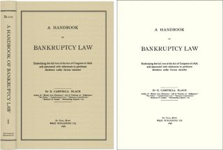 A Handbook of Bankruptcy Law. H. Campbell Black