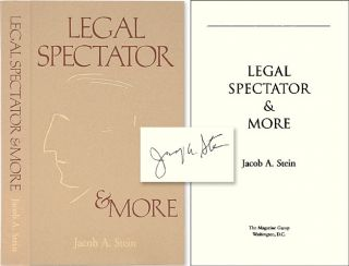 Legal Spectator and More. Signed by the Author. Jacob A. Stein