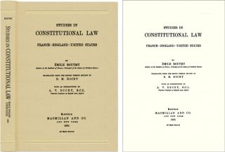 Studies in Constitutional Law: France, England, United States. Emile Boutmy, A V. Dicey