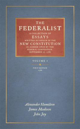 The Federalist. 2 Vols. Reprint of the First edition of 1788