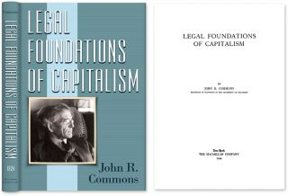 Legal Foundations of Capitalism. John R. Commons