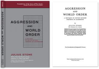 Aggression and World Order A Critique of United Nations Theories of. Julius Stone, New...