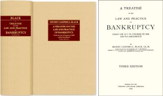 A Treatise on the Law and Practice of Bankruptcy Under the Act of. Henry Campbell Black