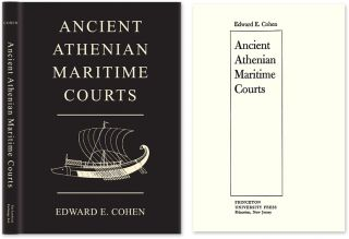 Ancient Athenian Maritime Courts. Edward E. Cohen.