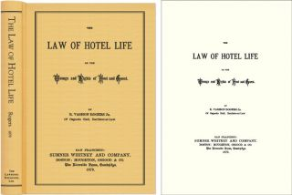The Law of Hotel Life or, The Wrongs and Rights of Host and Guest. Vashon Rogers, obert