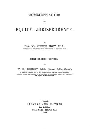 Commentaries on Equity Jurisprudence. 1884. First English edition.