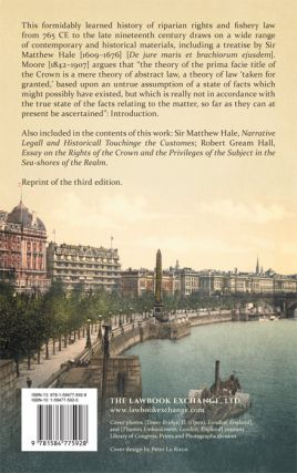 A History of the Foreshore and The Law Relating Thereto. With a...