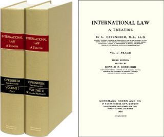 International Law: A Treatise, Third edition. 2 Vols. 1920-1921 ed. L. Oppenheim, Ronald F. Roxburgh