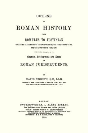 Outline of Roman History from Romulus to Justinian. (Including...