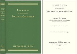 Lectures on the Principles of Political Obligation. Thomas Hill Green