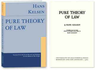Pure Theory of Law. English Translation, 2d Revised and Enlarged Ed. Hans. Max Knight Kelsen,...
