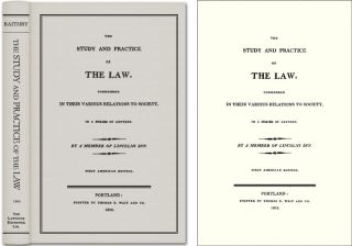 The Study and Practice of the Law. John Raithby, Sir James Mackintosh.