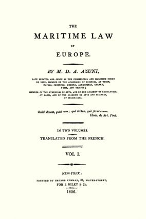 The Maritime Law of Europe. Translated from the French. 2 Vols.