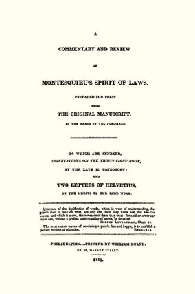 A Commentary and Review of Montesquieu's Spirit of Laws, Prepared...