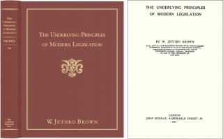 The Underlying Principles of Modern Legislation, 6th ed. 1584776528. William Jethro Brown