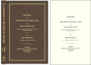 A Discourse on the Study of the Laws. Now Printed From Original MS. Roger North