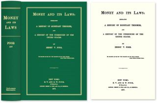 Money and Its Laws: Embracing a History of Monetary Theories, and. Henry Varnum Poor