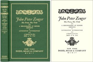 John Peter Zenger. His Press His Trial and A Bibliography of Zenger. Livingston. John Peter...