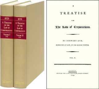 A Treatise on the Law of Corporations. 2 Vols. Stewart Kyd.
