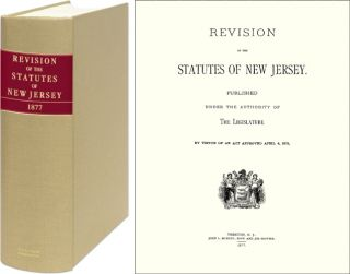 Revision of the Statutes of New Jersey 1877. New Jersey. Paul Axel-Lute, New Introduction