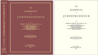 The Elements of Jurisprudence. 1st American edition from the 7th. Thomas Erskine Holland