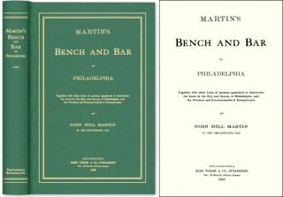Martin's Bench and Bar of Philadelphia; Together with Other Lists. John Hill Martin