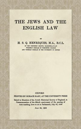 The Jews and the English Law. H. S. Q. Henriques.