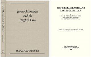 Jewish Marriages and the English Law. H. S. Q. Henriques