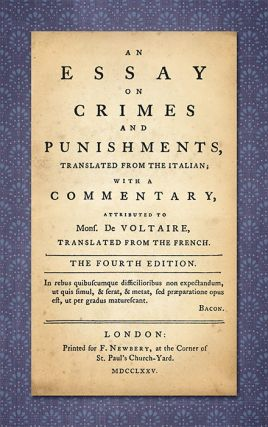 An Essay on Crimes and Punishments: Translated from the Italian;. Cesare Beccaria
