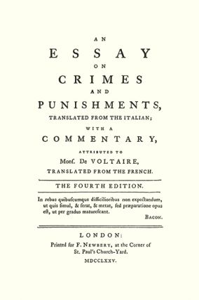 An Essay on Crimes and Punishments: Translated from the Italian;...