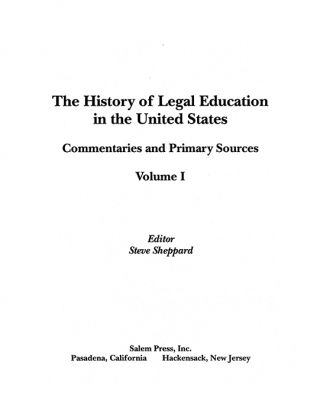 The History of Legal Education in the United States: Commentaries...